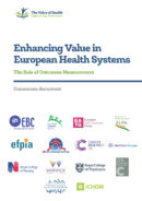 Enhancing Value in European Health Systems: the role of outcomes measurement