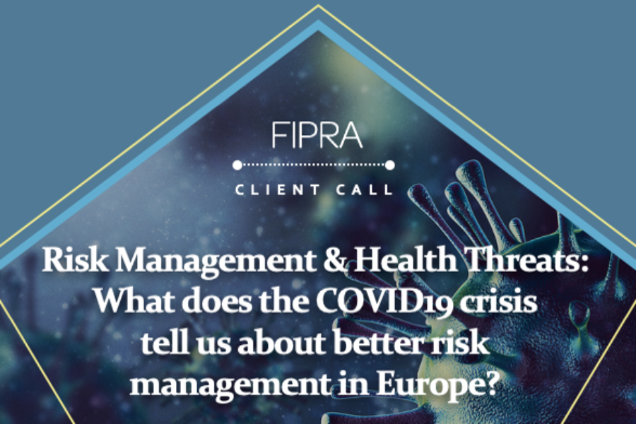 FIPRA Client Call: Lessons for risk management from COVID-19